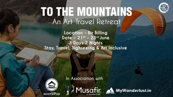 To The Mountains - An Art Travel Retreat in Bir